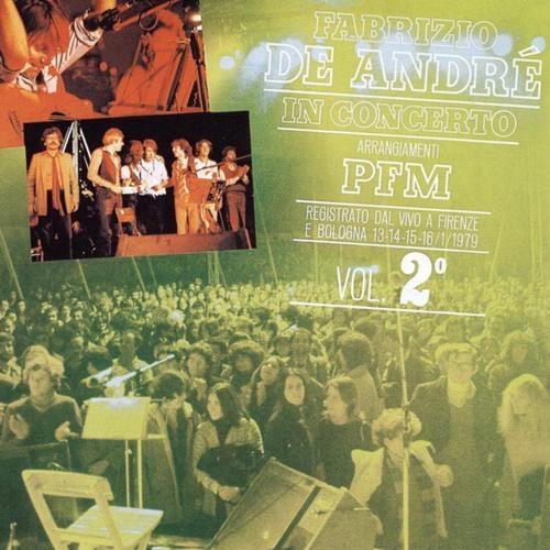 Fabrizio De André in concerto con PFM - vol.2