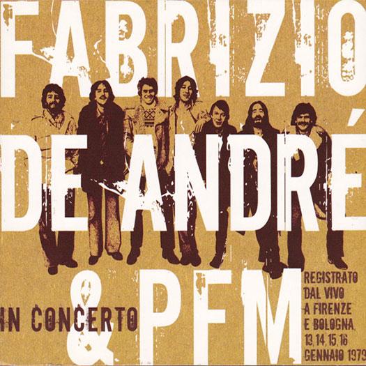 Fabrizio De André e PFM in concerto (2007)