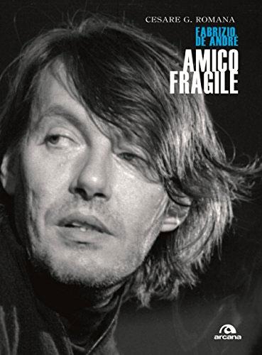 Amico fragile, Cesare G. Romana