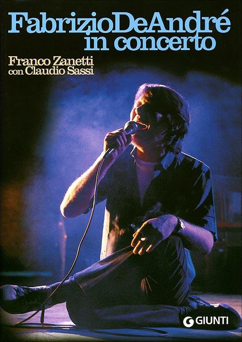 Fabrizio De André in concerto. Franco Zanetti con Claudio Sassi.
