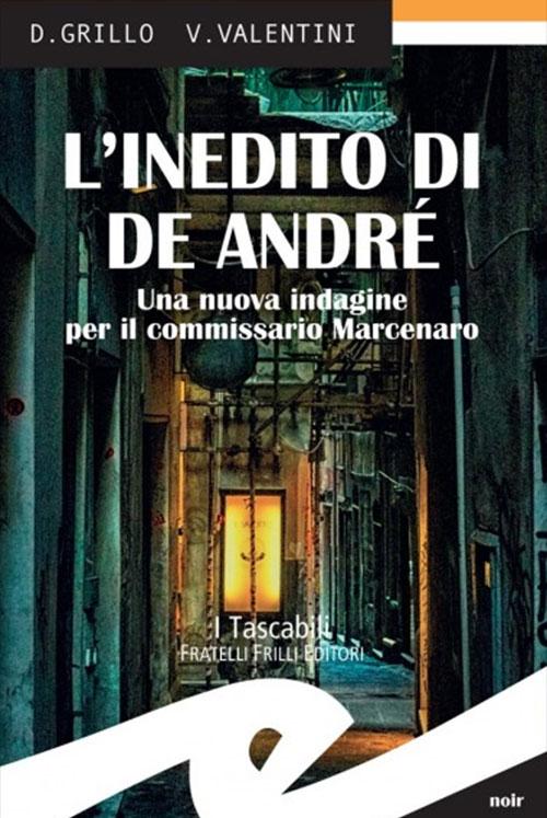 L'inedito di De André. Daniele Grillo e Valeria Valentini.