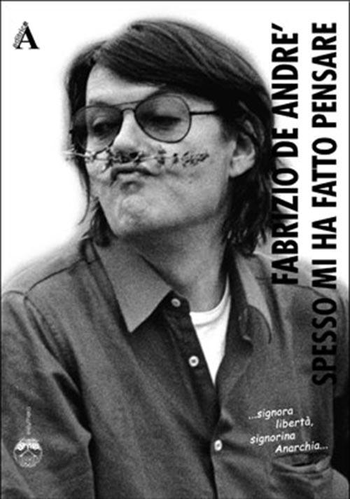 Spesso mi ha fatto pensare. A-Rivista anarchica.