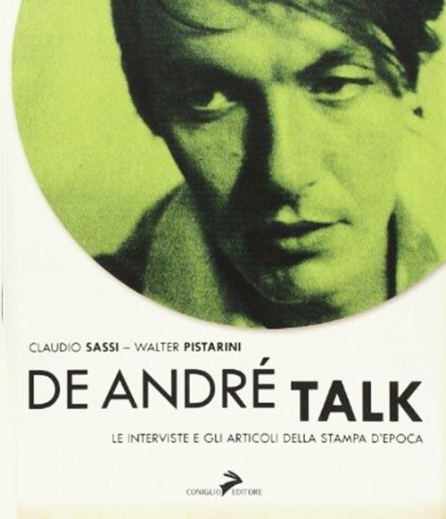 De André Talk. Claudio Sassi e Walter Pistarini.