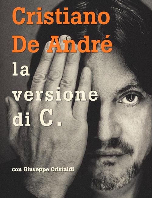 La versione di C., Cristiano De André e Giuseppe Cristaldi